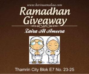 Ramadhan Giveaway : Zaira Al Ameera