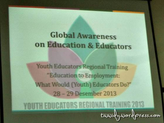Global Awareness on Education and Educators #YERT2013Malang